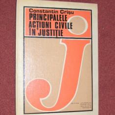 Principalele actiuni civile in justitie - Constantin Crisu - Carte Drept civil
