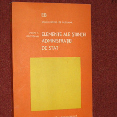 Mihai T. Oroveanu - Elemente ale stiintei administratiei de stat - Carte Drept administrativ