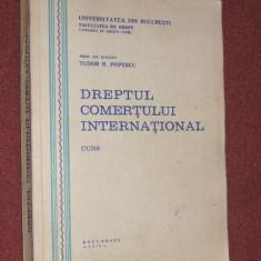 Dreptul comertului international - Tudor R. Popescu - curs - Carte Drept international