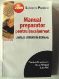 """MANUAL PREPARATOR PENTRU BACALAUREAT. LIMBA SI LITERATURA ROMANA"", Ed. a II-a rev., D. Dumitrescu / E. Neagoe / I. Pop, 2005. Absolut noua"