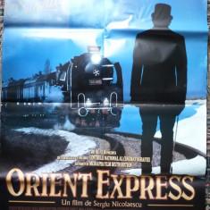 Afisul filmului romanesc Orient Expres , de Sergiu Nicolaescu , afis film