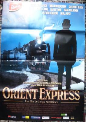 Afisul filmului romanesc Orient Expres , de Sergiu Nicolaescu , afis film foto