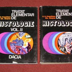 TRATAT ELEMENTAR DE HISTOLOGIE - V.V.PAPILIAN, GH.ROSCA - 2 VOLUME