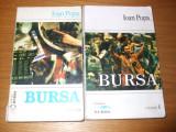 BURSA  ---   Ioan Popa -- [ 2 volume, 1993, 296+ 366 p. ]