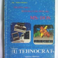 Andra Sandru - Prezentarea sistemului de operare MS-DOS, Ed. Cristian, 1990, Colectia Tehnocrat, 120 pag. - Carte sisteme operare
