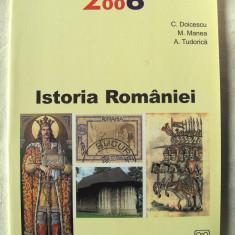 BAC 2006. TESTE PENTRU ISTORIA ROMANIEI - C. Doicescu, M. Manea, A. Tudorica - Teste Bacalaureat