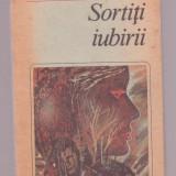 Tudor Octavian - Sortiti iubirii - Roman, Anul publicarii: 1988