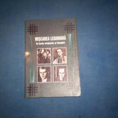 MISCAREA LEGIONARA IN TEXTE ORIGINARE SI IMAGINI - Istorie