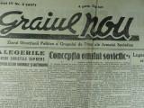 GRAIUL NOU - ZIARUL DIRECTIUNII POLITICE A GRUPULUI DE TRUPE ALE ARMATEI SOVIETICE - SAMBATA 4 IANUARIE 1947 - REDACTOR SEF I.GAVRILOV