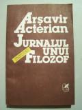ARSAVIR ACTERIAN - JURNALUL UNUI PSEUDO-FILOZOF, 1992