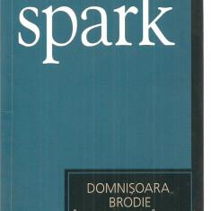 (C3370) DOMNISOARA BRODIE IN FLOAREA VARSTEI DE MURIEL SPARK, EDITURA UNIVERS, 2007, TRADUCERE DE GIGI MIHAITA - Roman didactica si pedagogica