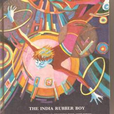 (C3356) THE INDIA RUBBER BOY, RADUGA PUBLISHERS, MOSCOW, BAIATUL DE CAUCIUC AL INDIEI - Carte in engleza didactica si pedagogica
