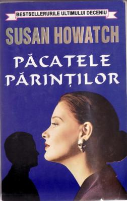 PACATELE PARINTILOR de SUSAN HOWATCH foto