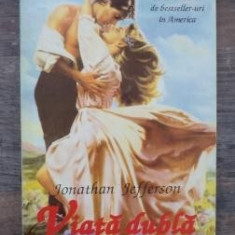 Jonathan Jefferson - Viata dubla - Roman, Anul publicarii: 1994