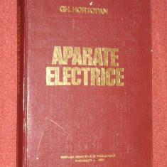 APARATE ELECTRICE - GH. HORTOPAN - Carti Electrotehnica