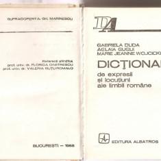 (C3326) DICTIONAR DE EXPRESII SI LOCUTIUNI ALE LIMBII ROMANE DE GABRIELA DUDA, EDITURA ALBATROS, BUCURESTI, 1985