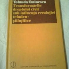 TRANSFORMARILE DREPTULUI CIVIL SUB INFLUENTA REVOLUTIEI TEHNICO-STIINTIFICE - ESEURI JURIDICE  ~ YOLANDA EMINESCU