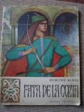 FATA DE LA COZIA DUMITRU ALMAS editura tineretului ilustrata carte poveste copii, Alta editura, Dumitru Almas