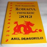 ZODIACUL CHINEZESC 2012 Anul Dragonului - Neil Somerville