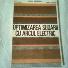 OPTIMIZAREA SUDARII CU ARCUL ELECTRIC  ~ TRAIAN SALAGEAN