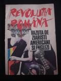REVOLUTIA ROMANA VAZUTA DE ZIARISTI AMERICANI SI ENGLEZI