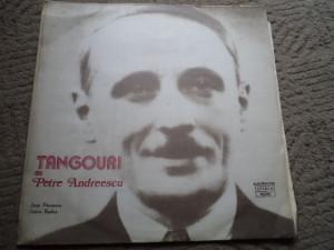 tangouri petre andreescu disc vinyl tango jean paunescu doina badea lp muzica