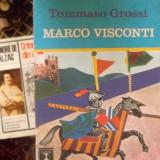 MARCO VISCONTI - Roman, Anul publicarii: 1974
