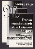 DR. VIOREL FAUR - PRESA ROMANEASCA DIN CRISANA DESPRE MISCAREA MEMORANDISTA, Alta editura