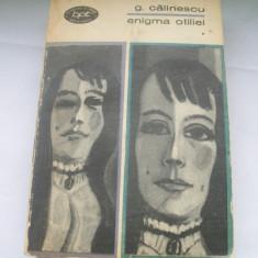 ENIGMA OTILIEI G.CALINESCU VOL.1 - Roman, Anul publicarii: 1969