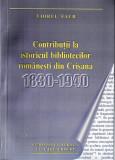 Viorel FAUR - CONTRIBUTII LA ISTORICUL BIBLIOTECILOR ROMANESTI DIN CRISANA