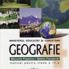 GEOGRAFIE - MANUAL PT CLS A IV A de MANUELA POPESCU si STEFAN PACEARCA ED. ARAMIS - Manual scolar Aramis, Clasa 4