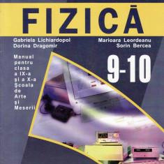FIZICA - MANUAL PT CLASA A IX A SI A X A SAM de GABRIELA LICHIARDOPOL ED. ARAMIS - Manual scolar Aramis, Clasa 9