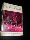 Colectia Meridiane, Truman Capote - HARFA DE IARBA