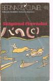 (C3407) STAPINUL FLUVIULUI DE BERNARD CLAVEL, EDITURA UNIVERS, 1975, TRADUCERE DE ELIS BUSNEAG, STAPANUL FLUVIULUI