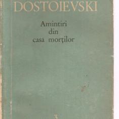 (C3412) AMINTIRI DIN CASA MORTILOR DE DOSTOIEVSKI, E.S.P.L.A., CARTEA RUSA, 1960, PREFATA DE S. DAMIAN, TRADUCERE: NICOLAE D. GANE - Roman
