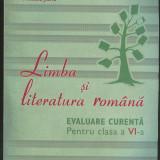 Amalia Dumitriu*St.M.Ilinca*Mihaela Jianu_LIMBA SI LITERATURA ROMANA EVALUARE CURENTA PT. CLASA a VI-a - Manual scolar