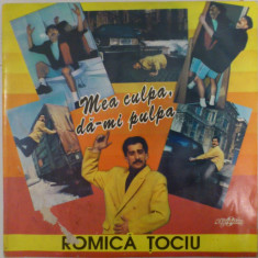 Disc vinil vinyl pick-up Eurostar ROMICA TOCIU Mea Culpa Da-mi Pulpa LP CDS 056 rar vechi colectie MAX - Muzica Dance electrecord