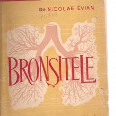 (C3523) BRONSITELE DE NICOLAE EVIAN, EDITURA MEDICALA, 1963 - Carte Boli infectioase
