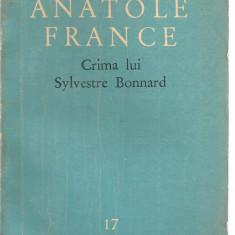 (C3465) CRIMA LUI SYLVESTRE BONNARD DE ANATOLE FRANCE, E.S.L.A., 1960, TRADUCERE DE SERGIU DAN, CUVANT INAINTE DE VALENTIN LIPATTI - Roman