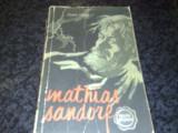 Jules Verne - Mathias Sandorf - col. Cutezatorii - 1957