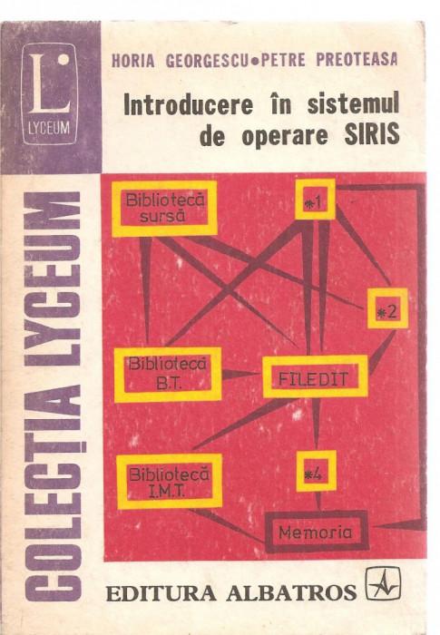 (C3480) INTRODUCERE IN SISTEMUL DE OPERARE SIRIS, EDITURA ALBATROS, 1978, PREFATA DE ACAD. NICOLAE TEODORESCU