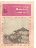 (C3458) ROMANIA PITOREASCA DE ALEXANDRU VLAHUTA, EDITURA ION CREANGA, 1972, PREFATA DE GHEORGHE SOVU