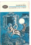 (C3583) POVESTIRILE UNUI VINATOR DE TURGHENIEV, EDITURA PENTRU LITERATURA, 1966, TRADUCERE DE MIHAIL SADOVEANU, PREFATADE VALERIU CRISTEA
