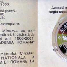 * Medalie  2001 - 135 de ani de la Infiinţarea Academiei Romane - argint  proof - tiraj 1000