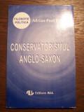 ADRIAN PAUL ILIESCU - CONSERVATORISMUL ANGLO-SAXON