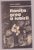 Vasile Baran - Ranita grea a iubirii, 1985