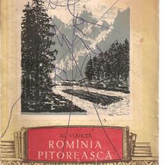 (C3449) ROMANIA PITOREASCA DE AL. VLAHUTA, EDITURA TINERETULUI, 1956, POEZII SI PROZA, PREFATA DE VIRGILIU ENE