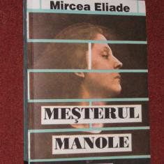 MESTERUL MANOLE - MIRCEA ELIADE - Filosofie