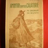C.Hogas - Amintiri dintr-o calatorie ed. 1937, ilustratii D.Stoica - Carte de calatorie