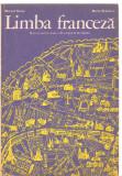 (C3552) LIMBA FRANCEZA, CLASA A VI-A,ANUL II DE STUDIU DE MARCEL SARAS SI MARIA BRAESCU, EDP, BUCURESTI, 1979